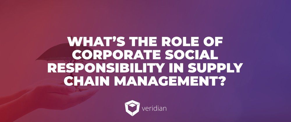 CSR-and-Supply-Chains-Veridian-1