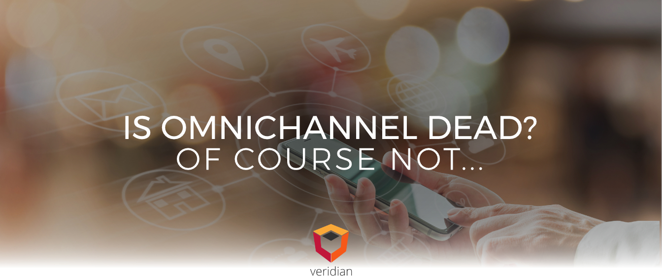 Customer-Experience-in-Omnichannel-Veridian-Blog