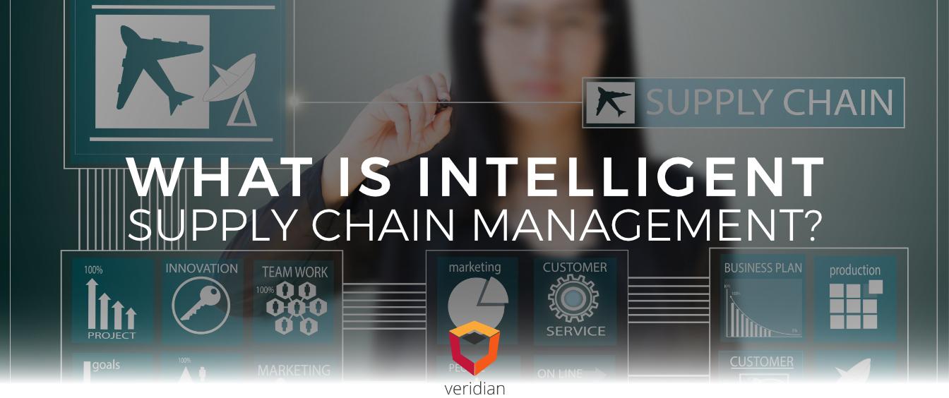 Intelligent-Supply-Chain-Management-Veridian-Blog