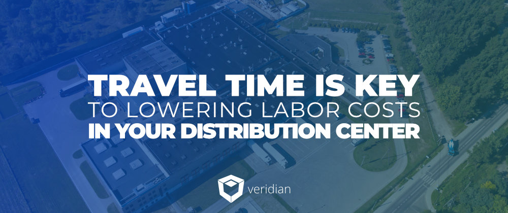 Lowering-Labor-Costs-in-Your-Distribution-Center-Veridian-Blog-Template