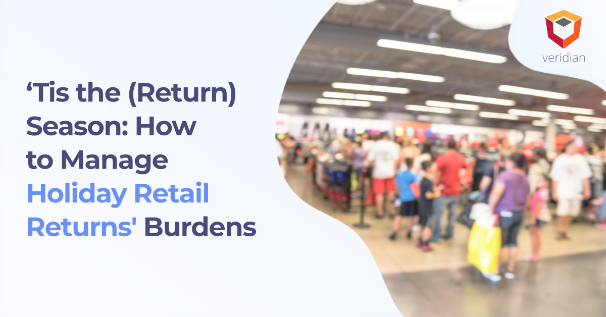 Manage-Holiday-Retail-Returns-Veridian