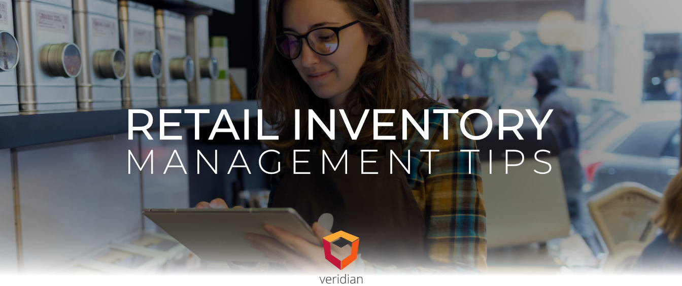 Retail-Inventory-Management-Tips-Veridian-Blog