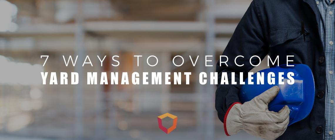 Yard-Management-Challenges