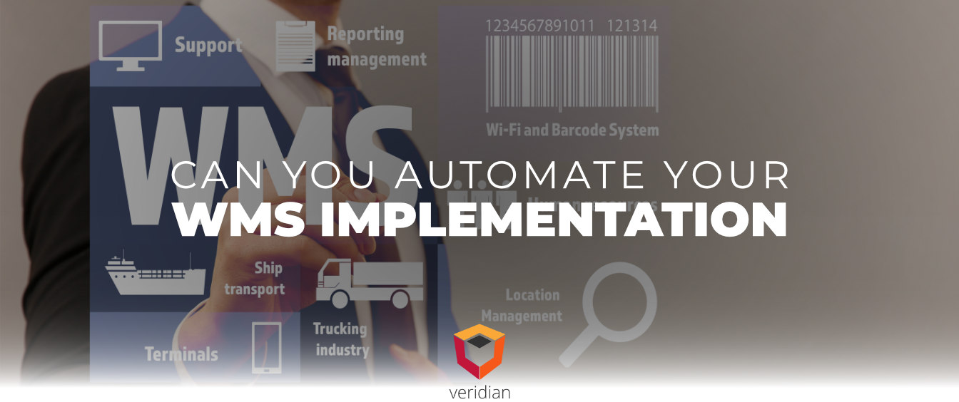 automate-your-wms-implementation-Veridian-Blog-Template