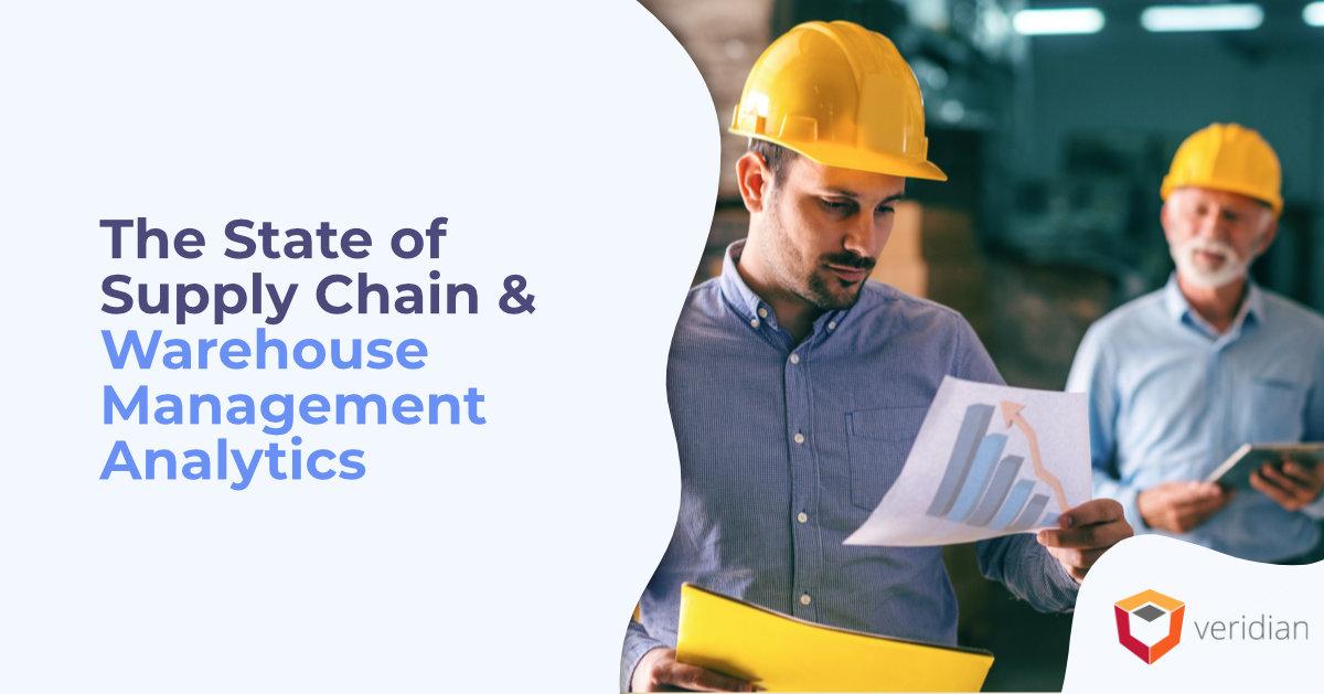 The State of Supply Chain & Warehouse Management Analytics