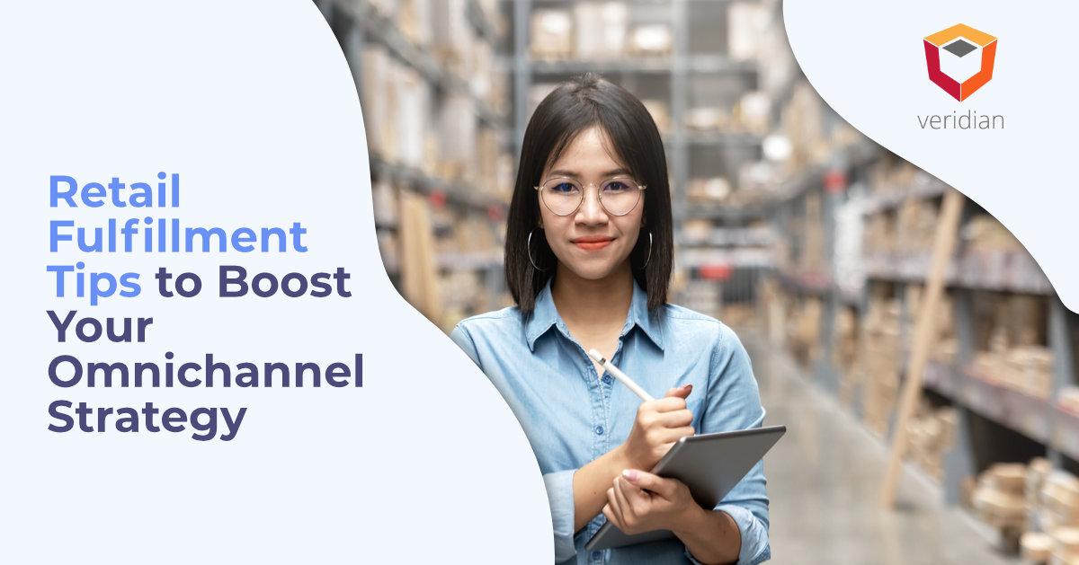 Retail Fulfillment Tips