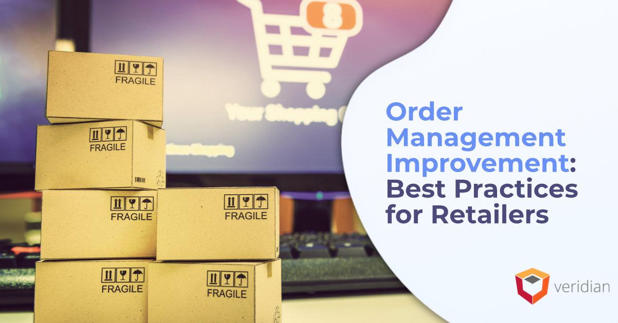 order management improvement